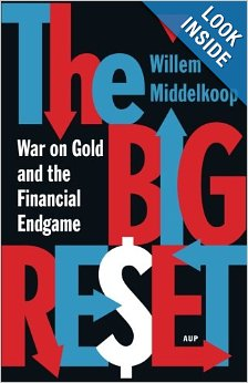 War on Gold and the Financial Endgame